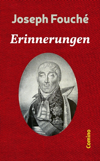 Erinnerungen ebook by Joseph Fouché