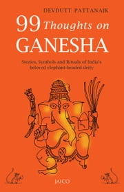 99 Thoughts on Ganesha ebook by Devdutt Pattanaik