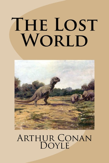 The Lost World ebook by Arthur Conan Doyle