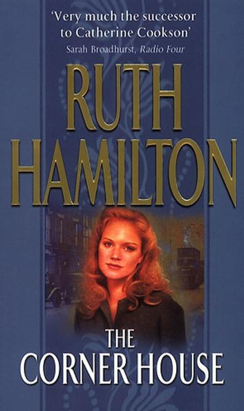 The Corner House ebook by Ruth Hamilton