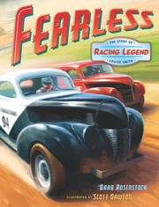 Fearless: The Story of Racing Legend Louise Smith ebook by Barb Rosenstock,Scott Dawson