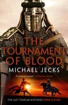 The Tournament of Blood ebook by Michael Jecks