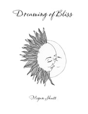 Dreaming of Bliss ebook by Megan Shutt