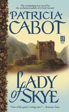 Lady of Skye ebook by Patricia Cabot