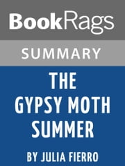 Study Guide: The Gypsy Moth Summer ebook by BookRags