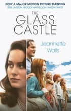 The Glass Castle 電子書 by Jeannette Walls