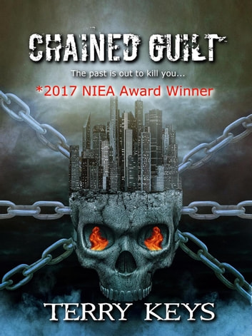 Chained Guilt - Hidden Guilt, #1 ebook by Terry Keys