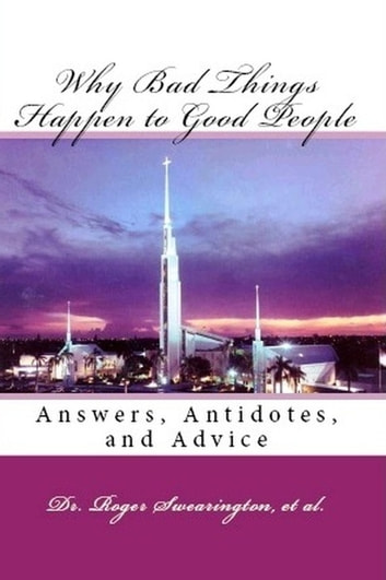 Why bad things happen to good people answers antidotes and advice why bad things happen to good people answers antidotes and advice ebook by rev fandeluxe Images