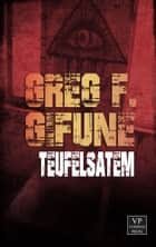 Teufelsatem - Horror ebook by Greg F. Gifune