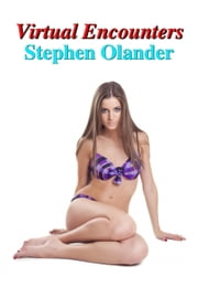 Virtual Encounters ebook by Stephen Olander
