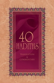 40 Hadiths ebook by Ali Budak