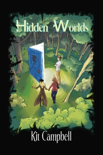 Hidden Worlds ebook by Kit Campbell