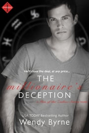 The Millionaire's Deception ebook by Wendy Byrne