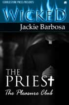The Priest ebook by Jackie Barbosa