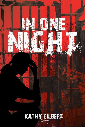 In One Night ebook by Kathy Gilbert