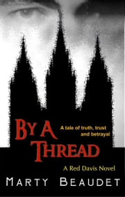 By A Thread ebook by Marty Beaudet
