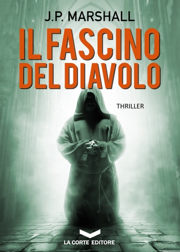 Il Fascino del Diavolo ebook by J.P. Marshall
