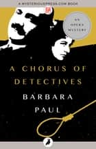 A Chorus of Detectives ebook by Barbara Paul