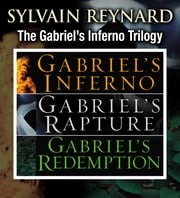 Gabriel's Inferno Trilogy ebook by Sylvain Reynard