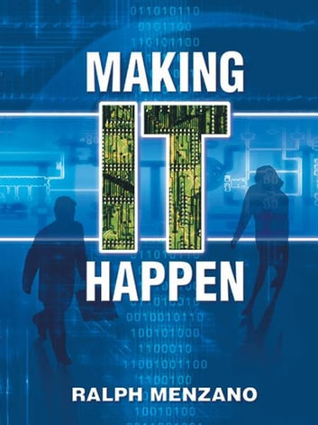 MAKING IT HAPPEN ebook by RALPH MENZANO