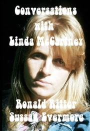 Conversations with Linda McCartney ebook by Ronald Ritter, Sussan Evermore