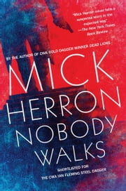 Nobody Walks ebook by Mick Herron