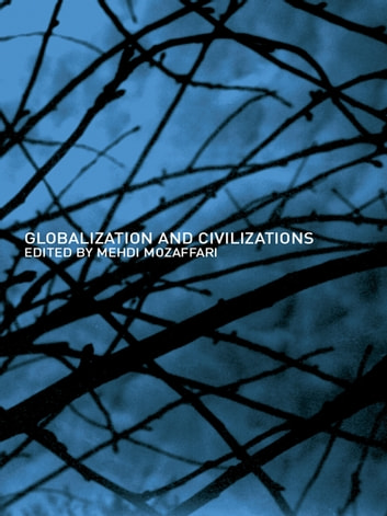 Globalization and Civilizations ebook by