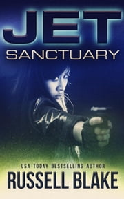 JET - Sanctuary - Jet, #7 ebook by Russell Blake