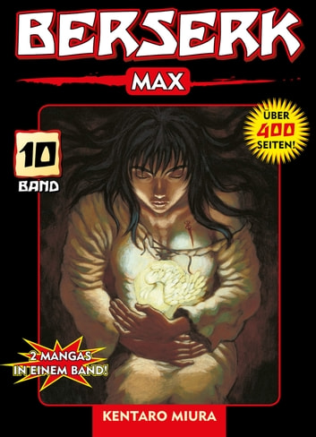 Berserk Max, Band 10 ebook by Kentaro Miura