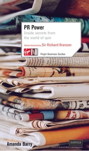 PR Power: Inside Secrets From the World of Spin ebook by Amanda Barry-Hirst