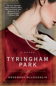 Tyringham Park - A Novel ebook by Rosemary McLoughlin