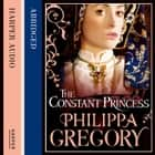 The Constant Princess audiobook by Philippa Gregory, Kati Nicholl