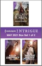 Harlequin Intrigue May 2021 - Box Set 1 of 2 ebook by Delores Fossen, Lena Diaz, Juno Rushdan