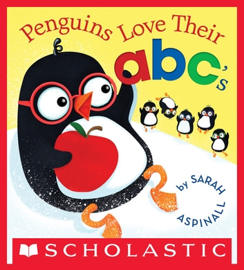Penguins Love Their abc's ebook by Sarah Aspinall