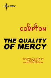 The Quality of Mercy ebook by D. G. Compton