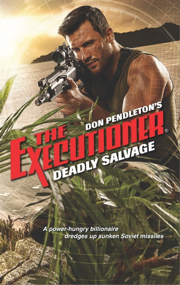 Deadly Salvage ebook by Don Pendleton