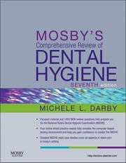 Mosby's Comprehensive Review of Dental Hygiene ebook by Michele Leonardi Darby