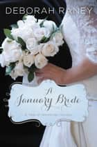 A January Bride ebook by