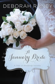 A January Bride ebook by Deborah Raney