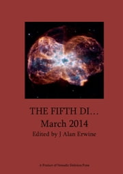 The Fifth Di... March 2014 ebook by J Alan Erwine