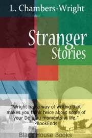 Stranger Stories ebook by L. Chambers-Wright