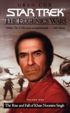 The Eugenics Wars - Volume 1 ebook by Greg Cox
