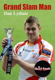 Grand Slam Man ebook by Dan Lydiate