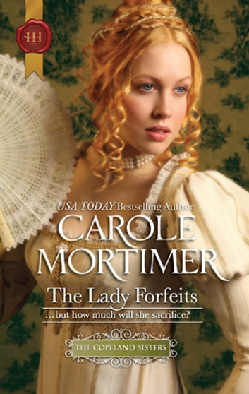 The Lady Forfeits ebook by Carole Mortimer