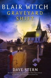 Blair Witch: Graveyard Shift ebook by D.A. Stern
