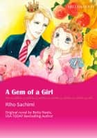 A GEM OF A GIRL - Mills&Boon comics ebook by Betty Neels, Riho Sachimi