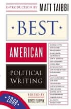 Best American Political Writing 2009 ebook by Royce Flippin