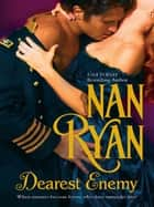 Dearest Enemy ebook by Nan Ryan