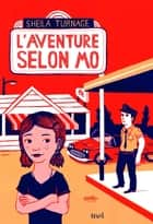 L'Aventure selon Mo ebook by Sheila Turnage