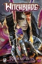 Witchblade Redemption Volume 4 ebook by Christina Z, David Wohl, Marc Silvestr,...